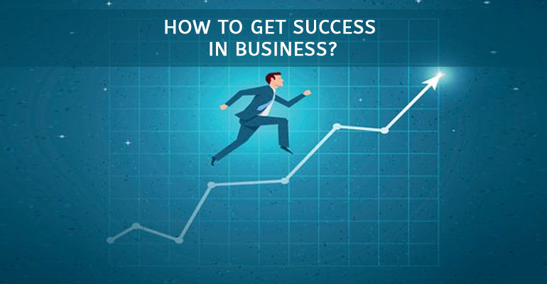How To Achieve Quick Success As A Businessman?