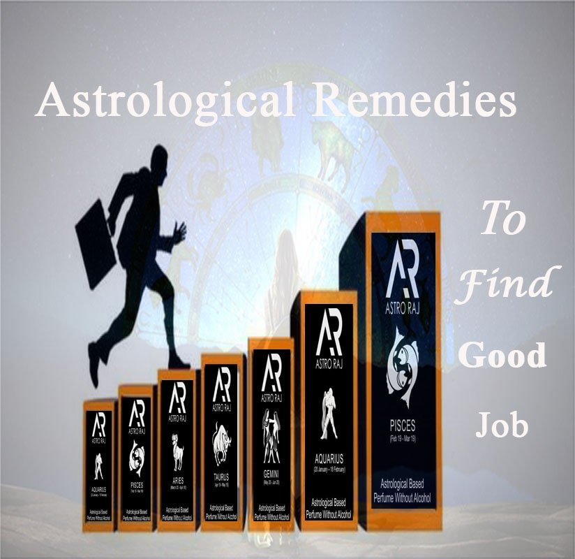 Astrological Remedies To Find Good Job