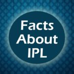 Facts about IPL