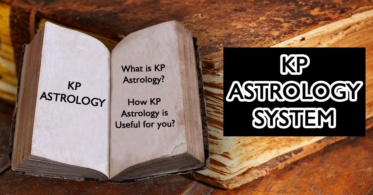 What Is KP Astrology, What Is It For, And Is It Right For Me?