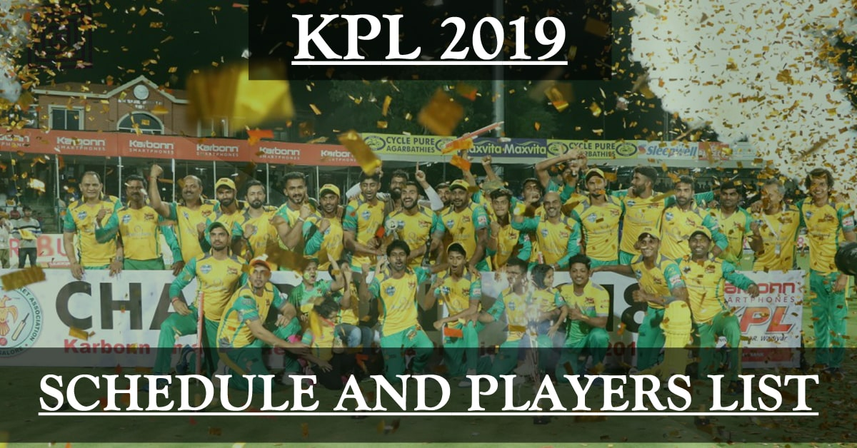 Karnataka Premier League 2019 Schedule and Players List