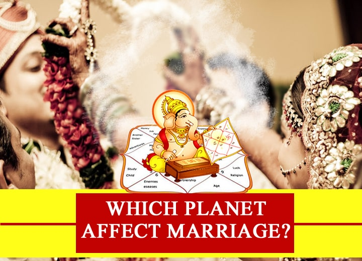 Which Planet Affect Marriage?