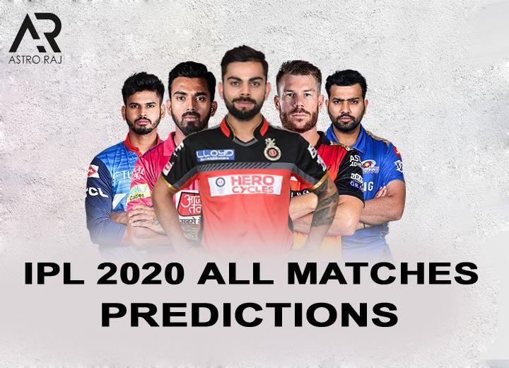 IPL ALL MATCH PREDICTION 2020 BY ASTRO-RAJ