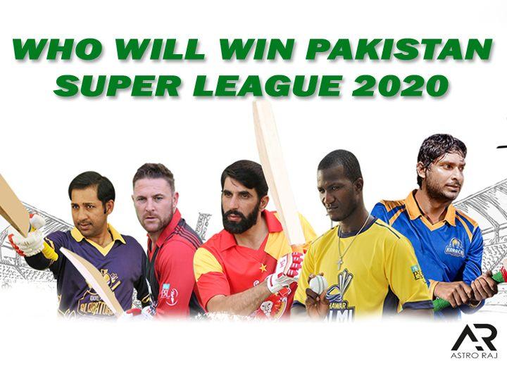 PAKISTAN SUPER LEAGUE PREDICTIONS 2020, WHO WIL WIN PSL 2020