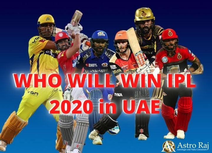 IPL T20 PREDICTIONS   WHO WILL WIN IPL 2020 in UAE