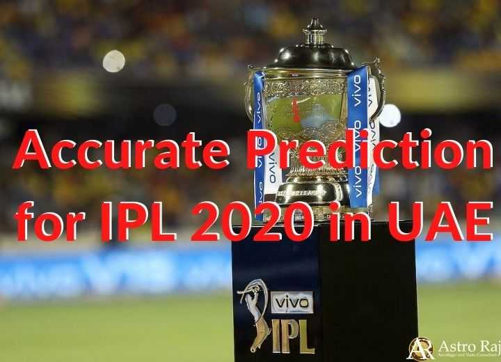IPL 2020 in UAE Schedule: Accurate Prediction for IPL 2020 in UAE
