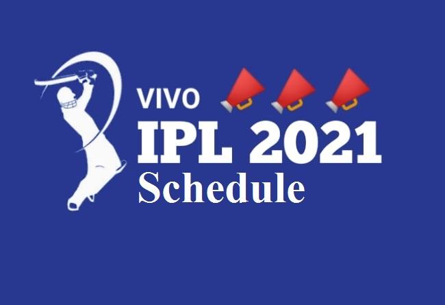 BCCI Announces IPL 2021 Schedule