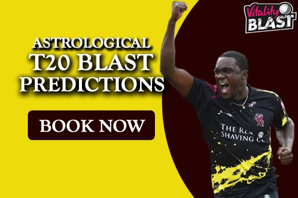 Astrological T20 Blast Predictions
