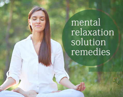 Mental Relaxation Problem - Solution, Remedies, Tips on Call